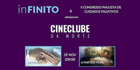 Cineclube da Morte Especial | Congresso Paulista de Cuidados Paliativos ingressos