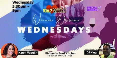 Wine Down Wednesday @ Michael's tickets