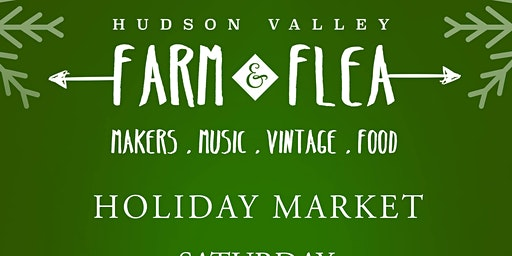 Hudson Valley Farm and Flea