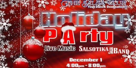 LATIN HOLIDAY PARTY! Live Latin music by Salsotika Band and Latino DJ tickets
