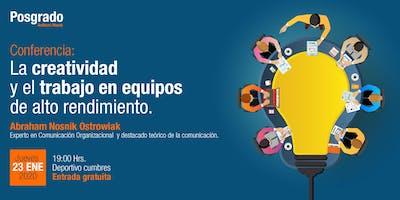 Conferencia: La creatividad y el trabajo en equipos de alto rendimiento.