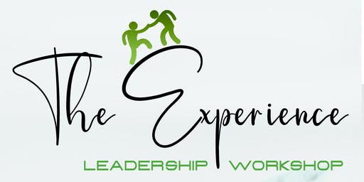 The Experience: Leadership Workshop - THE SEQUEL