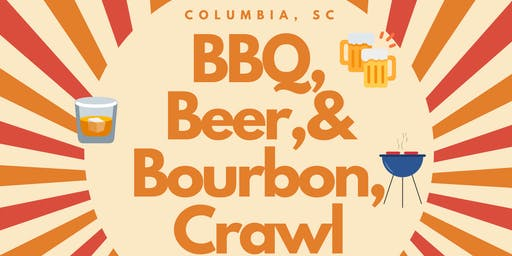BBQ, Beer, & Bourbon Crawl - Columbia, SC