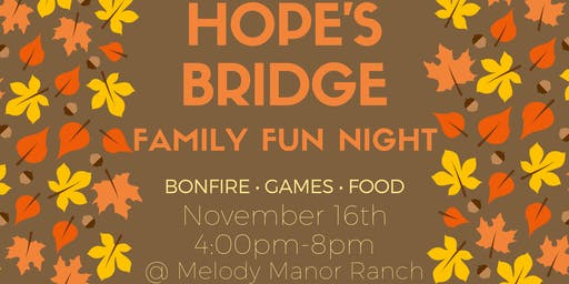 Family Fun Night for Hope's Bridge