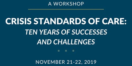 Crisis Standards of Care: Ten Years of Successes & Challenges – A Workshop tickets