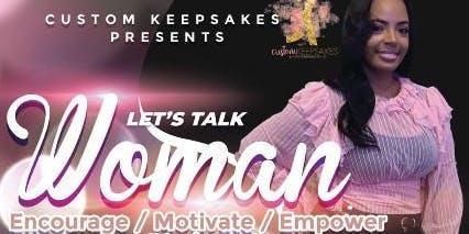 Let's Talk Woman