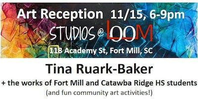 Studios@LOOM Reception for Tina Ruark-Baker & local HS artists