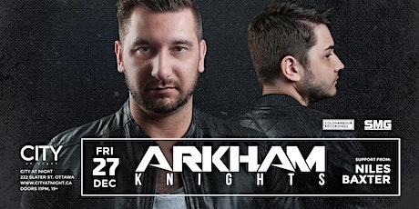 Arkham Knights at City at Night tickets