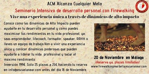 ACM  Seminario Intensivo de desarrollo personal con Firewalking en Málaga