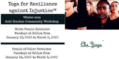 Yoga for Resilience Against Injustice - WhitePpl (Winter 2020) tickets