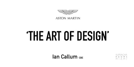 Aston Martin: The Art of Design with Ian Callum
