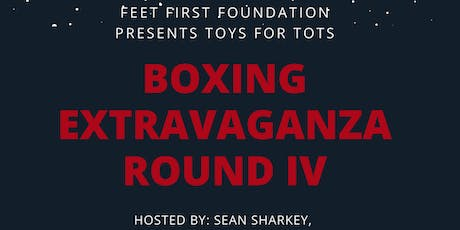 Feet First Toys for Tots Boxing Extravanganza tickets