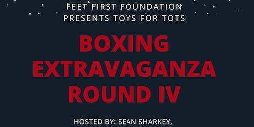 Feet First Toys for Tots Boxing Extravanganza
