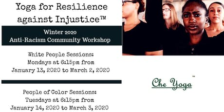 Yoga for Resilience Against Injustice - POC - Winter 2020 tickets