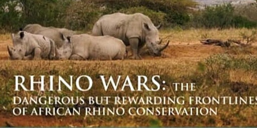 Rhino Wars - The battle to save the African Rhino