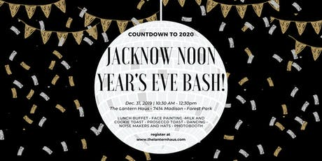 Jacknow Noon Year's Eve Bash tickets
