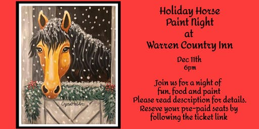 Holiday Horse Paint Night at Warren Country Inn