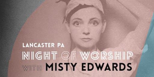 Lancaster Night of Worship w/ Misty!