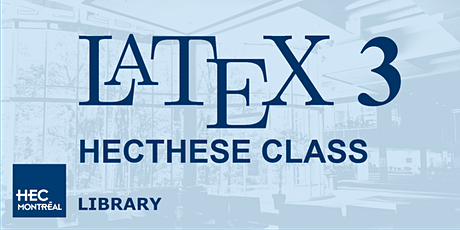 LaTeX 3 – HECTHESE DOCUMENT CLASS (English) tickets