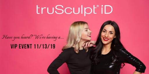 truSculpt ID 'Your Best Body' Event