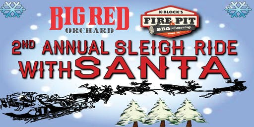 2019 2nd Annual Sleigh Ride ONLY @ Big Red Orchard