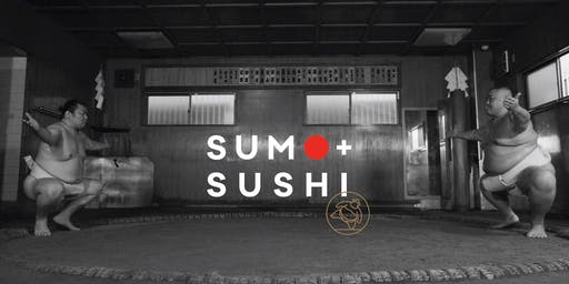 Sumo + Sushi (Friday Evening Session!)