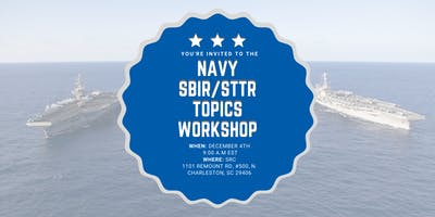 Charleston Navy SBIR/STTR Topics Workshop
