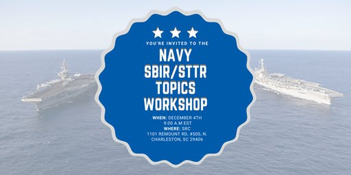 Charleston Navy SBIR/STTR Topics Workshop