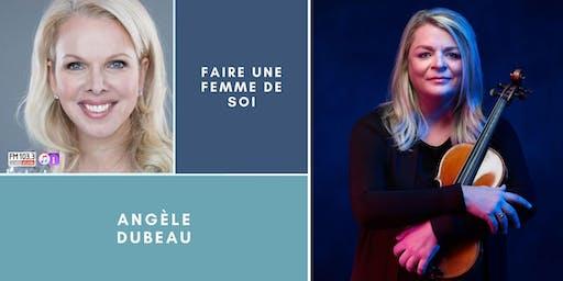 """Émission """"Faire une femme de soi"""", devant public avec Angèle Dubeau"""