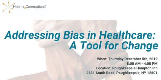 Addressing Bias in Healthcare: A Tool for Change