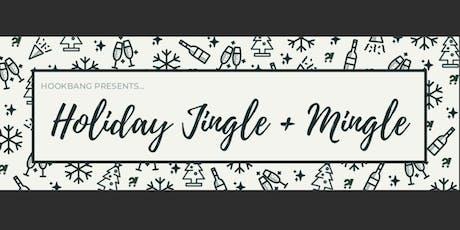 Jingle + Mingle: Cocktails with HookBang tickets
