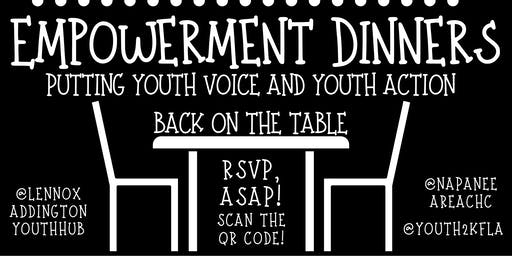 Empowerment Dinners: Putting Youth Voice and Youth Action Back on the Table