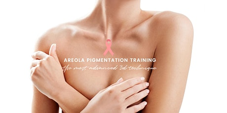 Areola Pigmentation Training With Lashforever Canada tickets