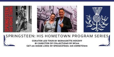 Curator Led Tour / Springsteen: His Hometown