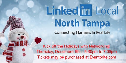 LinkedIn Local North Tampa - 12-5-2019 Holiday Networking