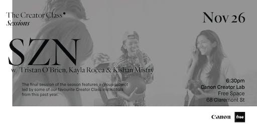 CCL Presents: SZN w/ Tristan O'Brien, Kayla Rocca & Kishan Mistry