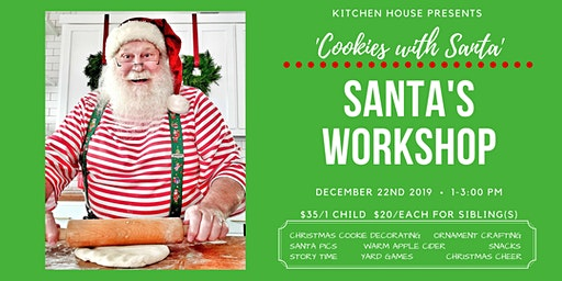Santa's Workshop - Cookies With Santa! 12/22, 1-3:00pm