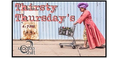Thirsty Thursday's- Free Wine Tasting tickets