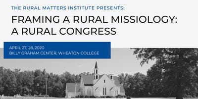 FRAMING A RURAL MISSIOLOGY: A RURAL CONGRESS