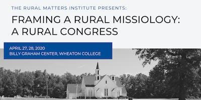 FRAMING A RURAL MISSIOLOGY: A RURAL CONGRESS