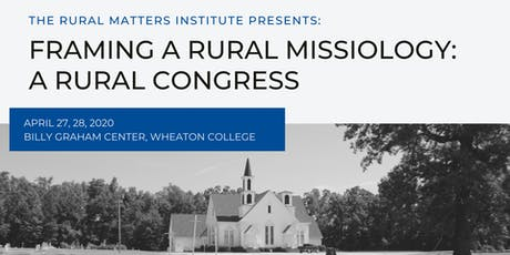 FRAMING A RURAL MISSIOLOGY: A RURAL CONGRESS tickets