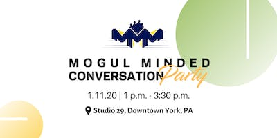 Mogul Minded Conversation Party: Resolutions with Results