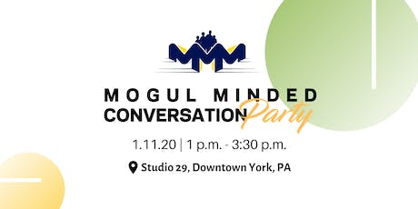 Mogul Minded Conversation Party: Resolutions with Results tickets