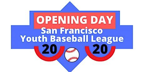 SFYBL 2020 Opening Day Celebration  tickets