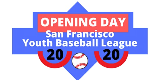 SFYBL 2020 Opening Day Celebration