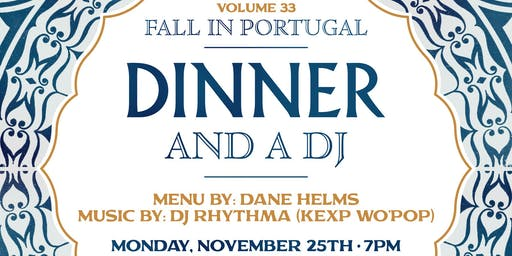 Dinner & A DJ Volume 33: Fall in Portugal