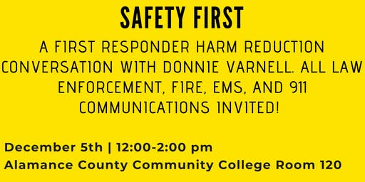 Safety First: A First Responder Harm Reduction Conversation