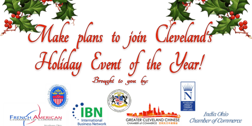 10th Annual  International Chambers Holiday Luncheon Friday, Dec. 6th, 2019