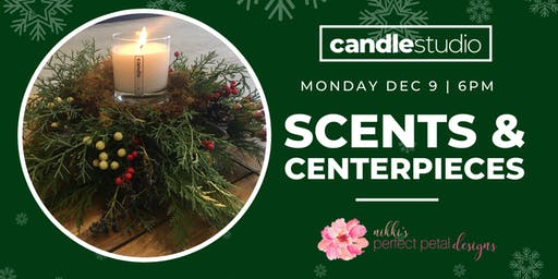 Scents & Centerpieces at The Candle Studio - Pinecrest
