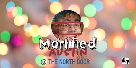 MORTIFIED AUSTIN - December 14-15 *ALL SHOWS ASL INTERPRETED* tickets